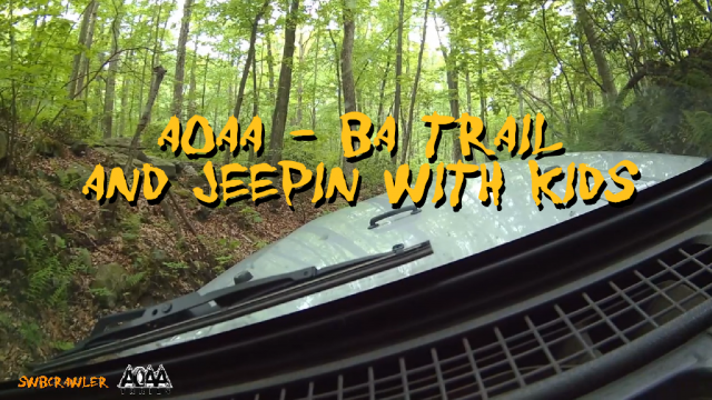 AOAA BA trail, and Jeepin with Kids