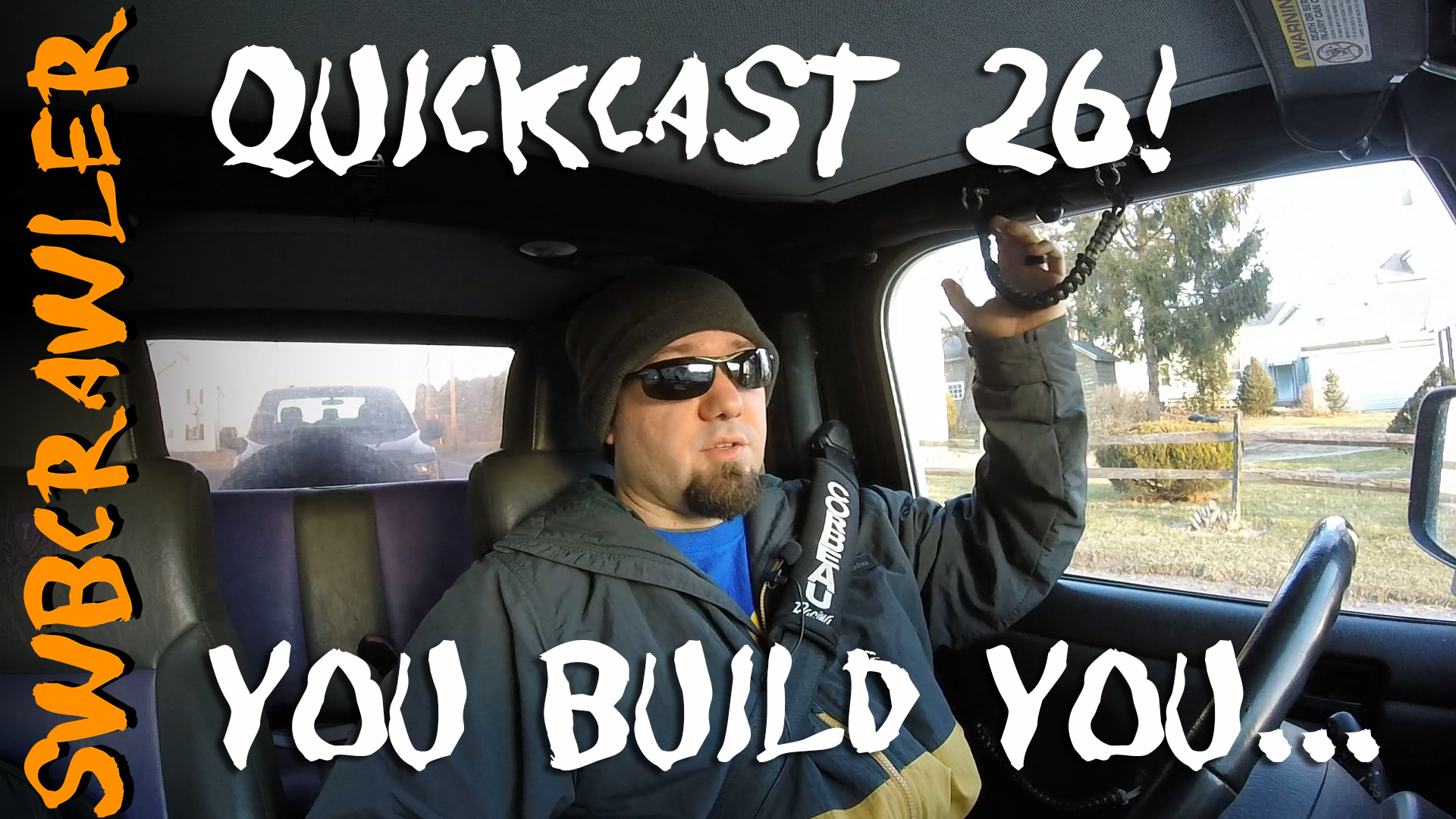 QuickCast 26 – You Build You