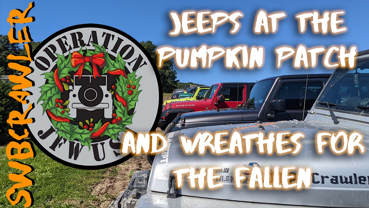 Jeeps at the Pumpkin Patch, and Operation Jeeps for Wreaths (Wreaths Across America)